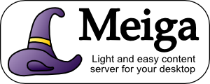 Meiga - Light and easy content server for your desktop
